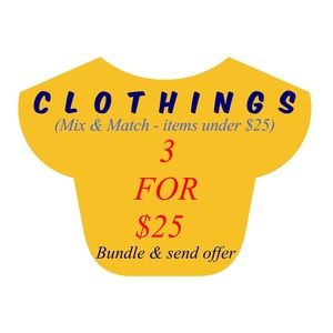 3 For $25 - Clothings (items under $25)